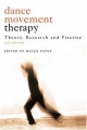 Dance Movement Therapy: Theory, Research and Practice 2006 г Мягкая обложка, 262 стр ISBN 1583917039 инфо 4741a.